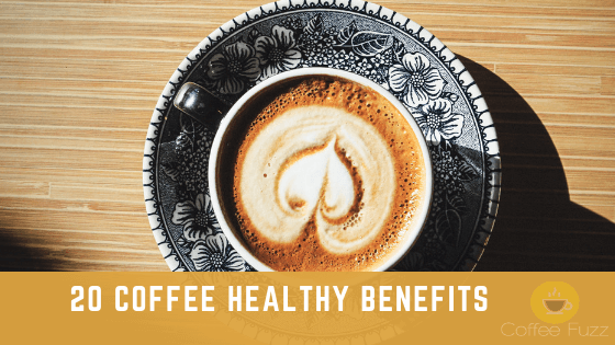20 Coffee Healthy Benefits blog post